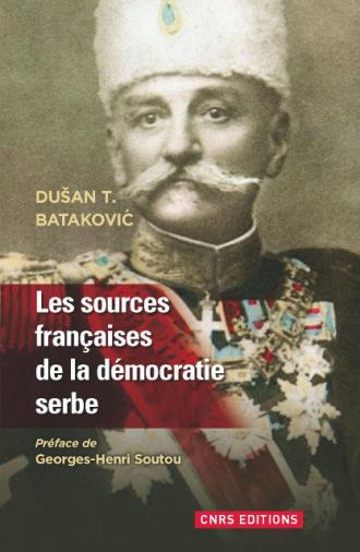 Les sources françaises de la démocratie serbe
