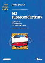 Les Supraconducteurs