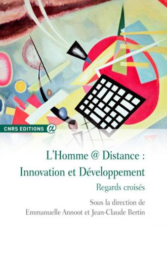 L'Homme @ Distance: Innovation et Développement