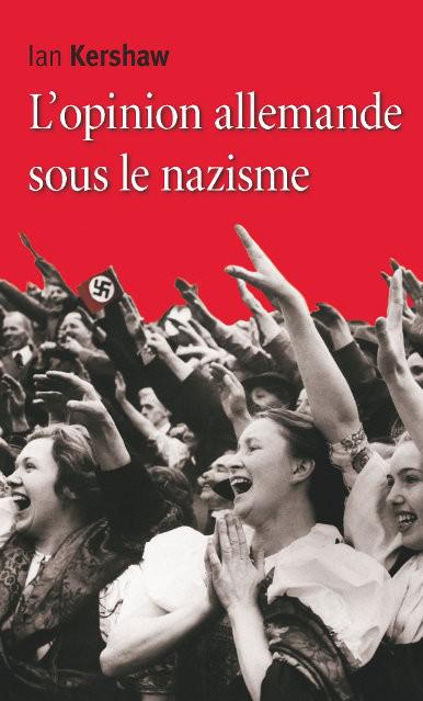 L'opinion allemande sous le nazisme