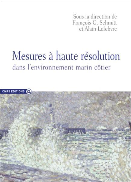 Mesures à haute résolution dans l'environnement marin côtier