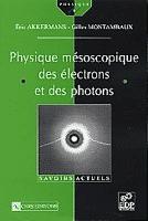 Physique mésoscopique des électrons et des photons