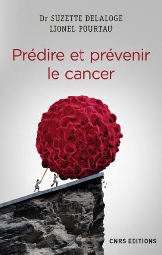 Prédire et prévenir le cancer