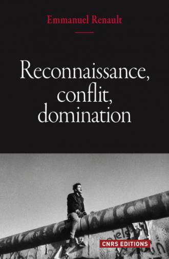 Reconnaissance, conflit, domination