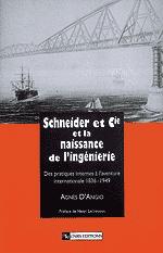 Schneider et Cie et la naissance de l'ingénierie