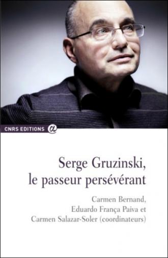 Serge Gruzinski, le passeur persévérant
