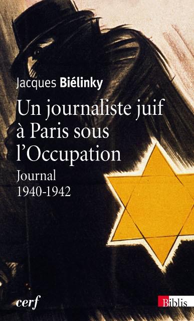 Un journaliste juif à Paris sous l'Occupation