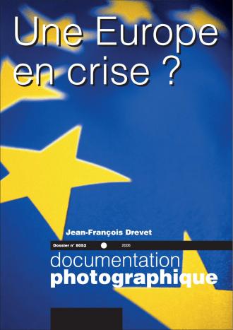UNE EUROPE EN CRISE ?