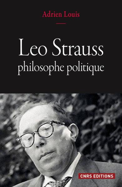 Leo Strauss, philosophe politique