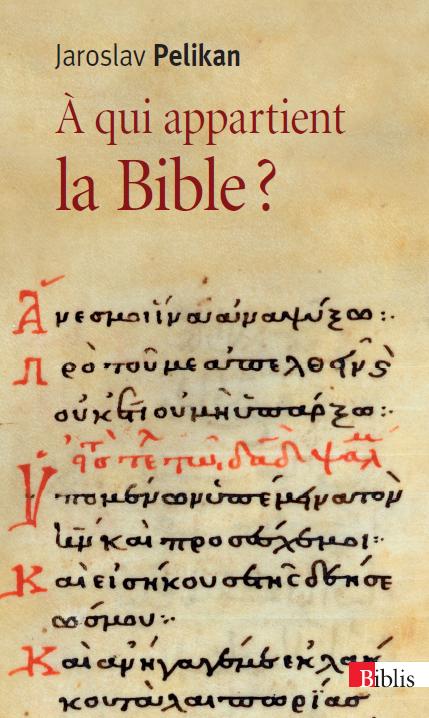 À qui appartient la Bible ?