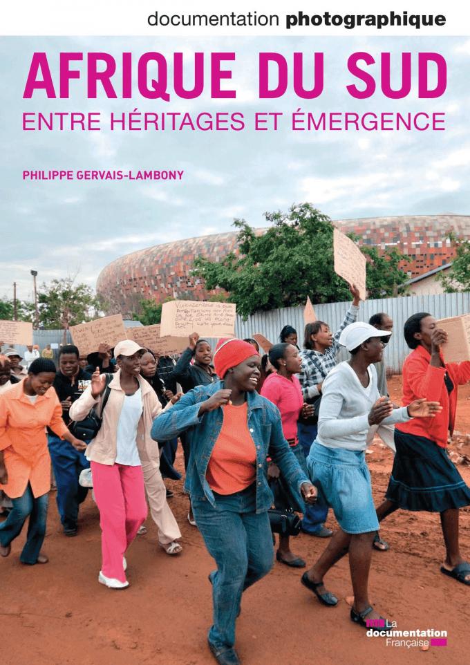 AFRIQUE DU SUD ENTRE HERITAGES ET EMERGENCE
