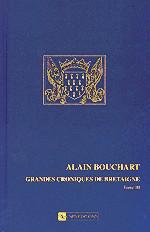 Alain Bouchart Grandes croniques de Bretaigne