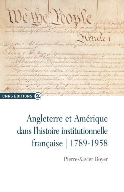 Angleterre et Amérique dans l'histoire institutionnelle française