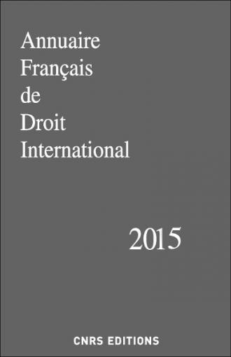Annuaire Français de Droit International 61 - 2015
