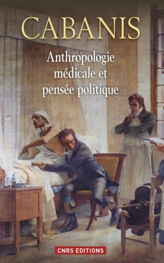 Anthropologie médicale et pensée politique