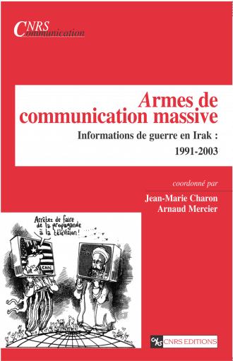 Armes de communication massive