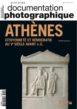 ATHENES. CITOYENNETE ET DEMOCRATIE AU VEME SIECLE AVANT J.-C.