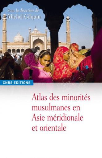 Atlas des minorités musulmanes en Asie méridionale et orientale