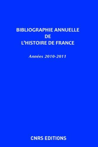 Bibliographie annuelle de l'histoire de France 56 - 57