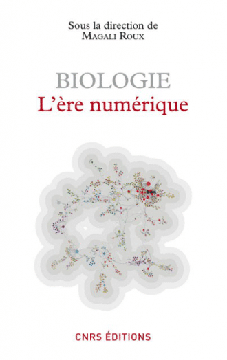 Biologie : l'ère numérique