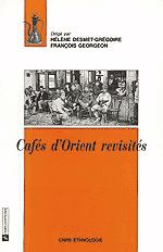 Cafés d'Orient revisités