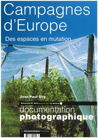 CAMPAGNES D'EUROPE. DES ESPACES EN MUTATION