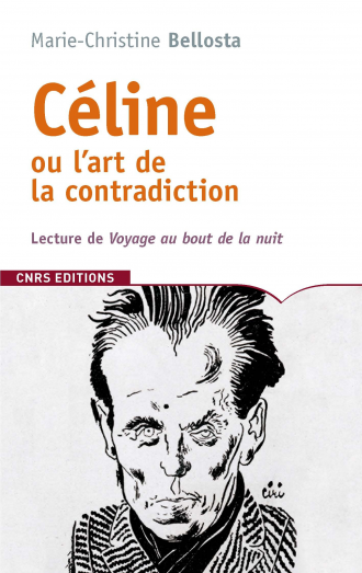 Céline ou l'art de la contradiction