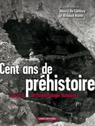 Cent ans de préhistoire