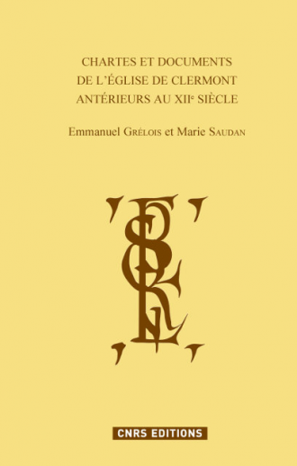 Chartes et documents de l'église de Clermont antérieurs au XIIe siècle