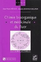 Chimie bioorganique et médicinale du fluor