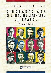 Cinquante ans de littérature arménienne en France