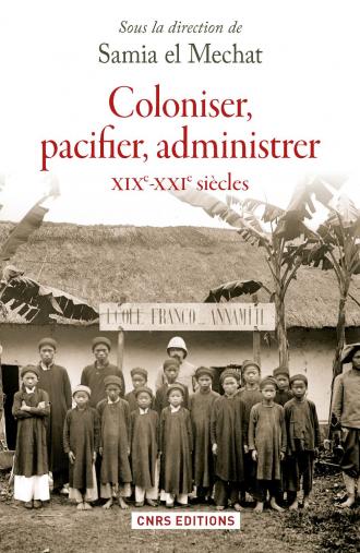 Coloniser, pacifier, administrer