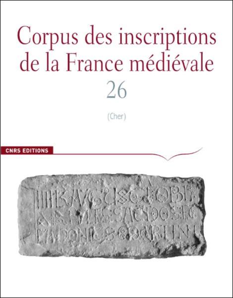 Corpus des inscriptions de la France médiévale 26