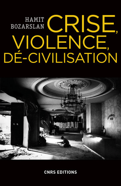 Crise, violence, dé-civilisation