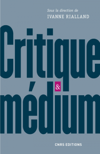 Critique & médium