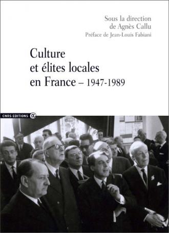 Culture et élites locales en France – 1947-1989