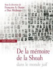 De la mémoire de la Shoah dans le monde juif
