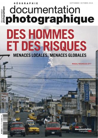 DES HOMMES ET DES RISQUES. MENACES LOCALES, MENACES GLOBALES