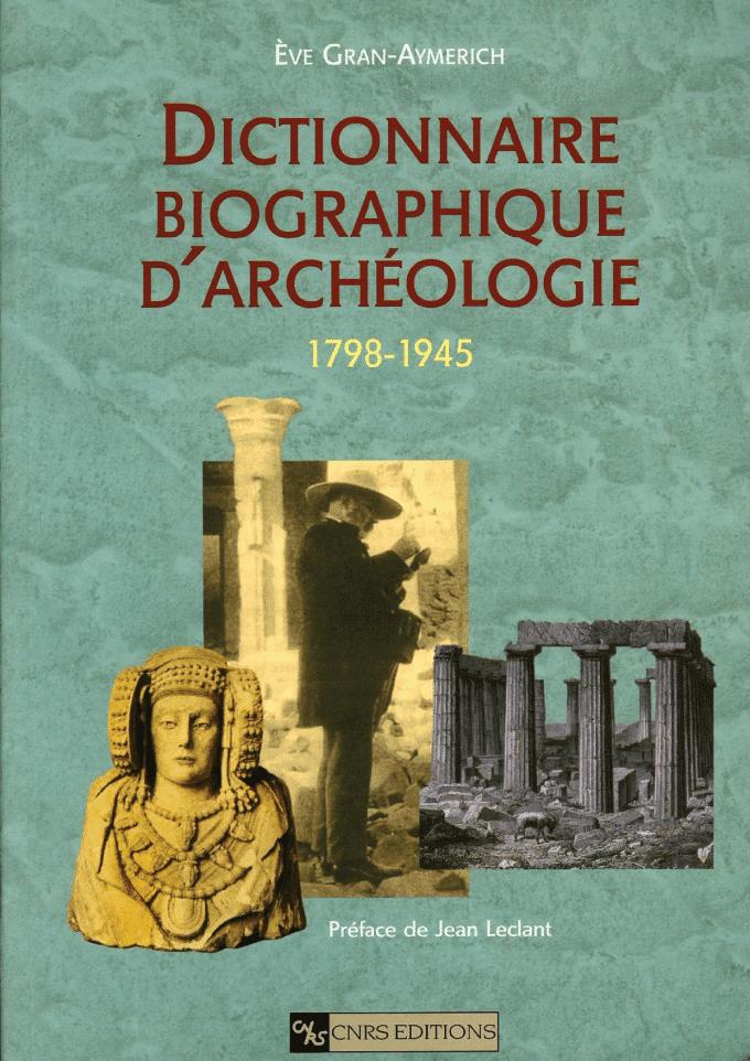 Dictionnaire biographique d'archéologie