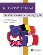 Dictionnaire comparé du droit d'auteur et du copyright