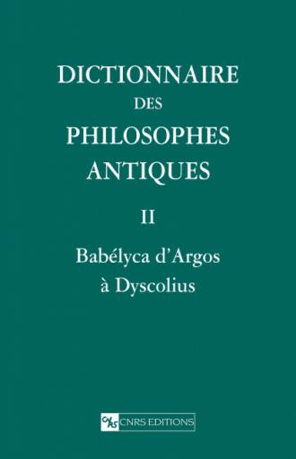 Dictionnaire des philosophes antiques II