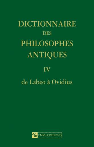 Dictionnaire des philosophes antiques IV