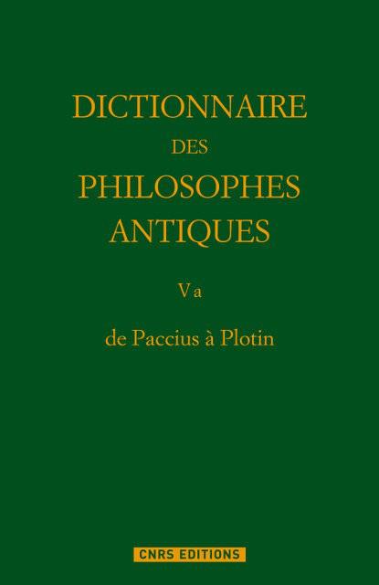 Dictionnaire des philosophes antiques V a