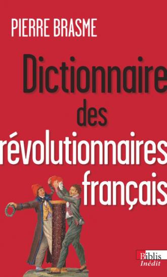 Dictionnaire des révolutionnaires français