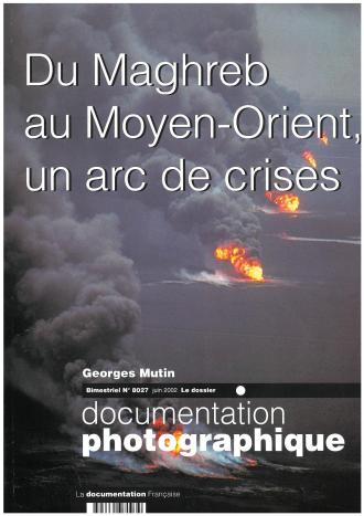 DU MAGHREB AU MOYEN-ORIENT, UN ARC DE CRISES