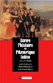 Écrire l'histoire de l'Amérique latine