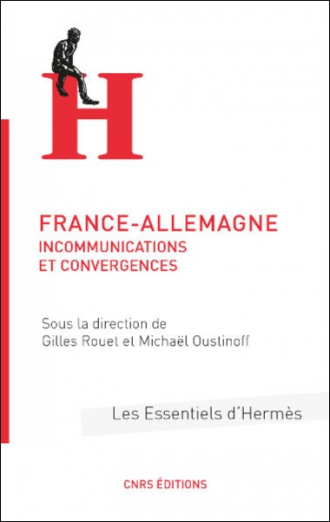 France-Allemagne : incommunications et convergences