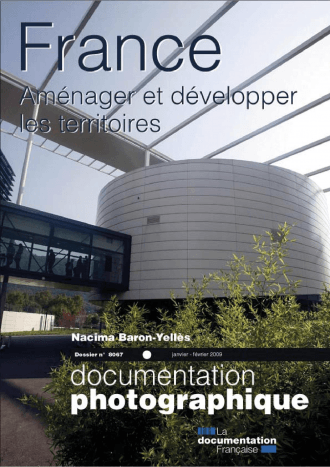 FRANCE : AMENAGER ET DEVELOPPER LES TERRITOIRES