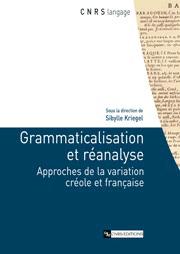 Grammaticalisation et réanalyse
