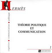 Hermès 1 - Théorie politique et communication